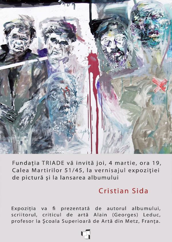 Vernisaj şi lansarea albumului CRISTIAN SIDA, Fundatia TRIADE
