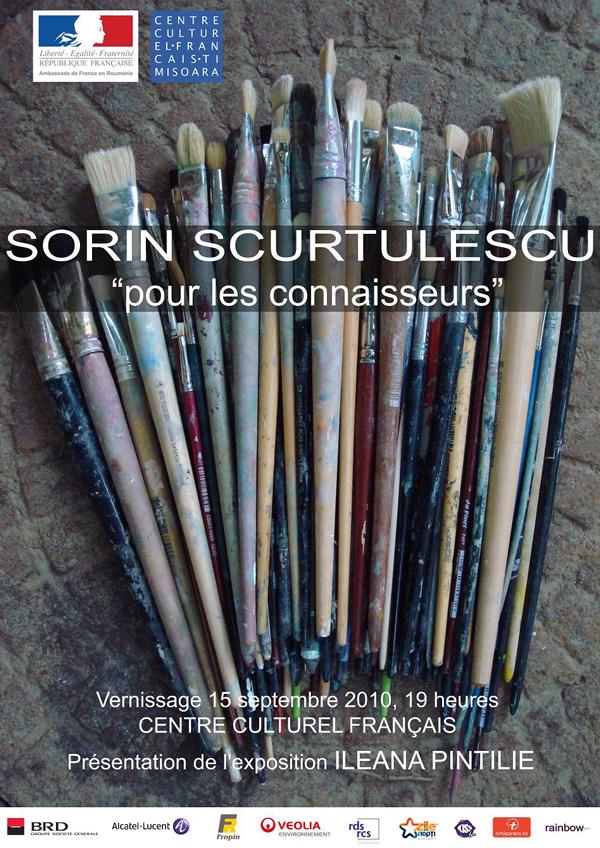 "Sorin Scurtulescu – ""Pour les connaisseurs"" @ Centrul Cultural Francez din Timişoara"
