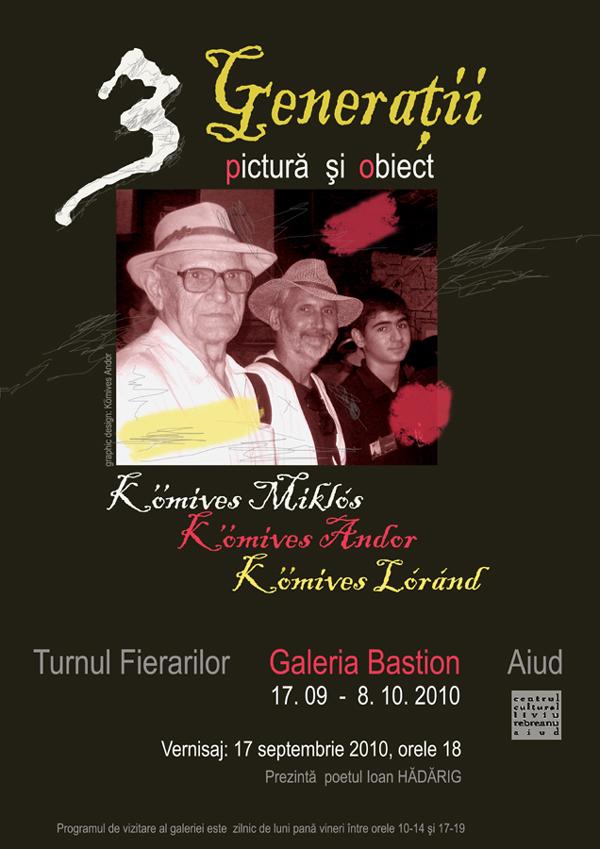 Andor Kömives, Trei Generații @ Turnul Fierarilor din cetatea Aiud