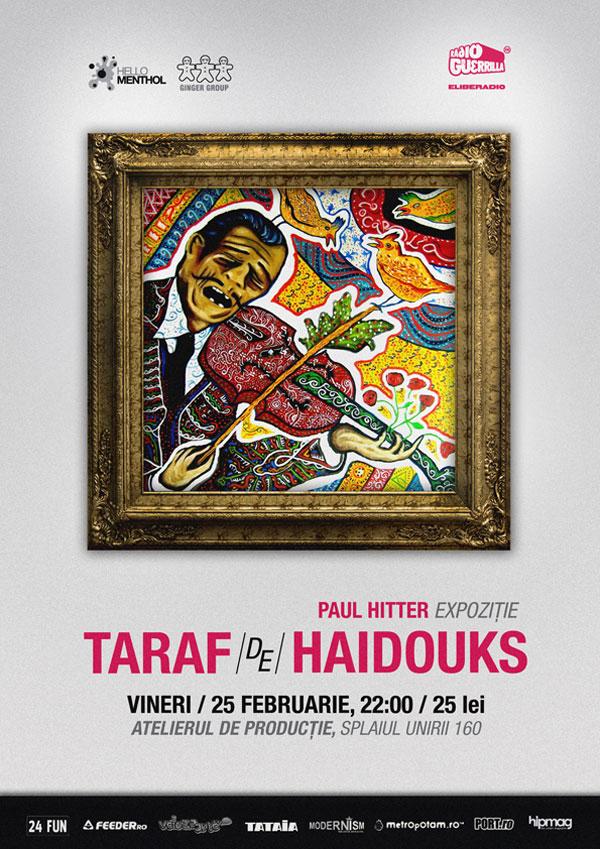 Paul Hitter & Taraful Haiducilor @ Atelierul de Producție