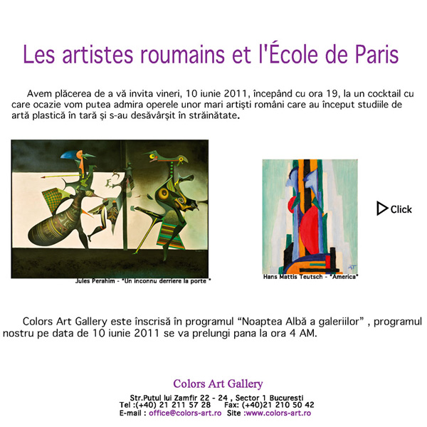 Colors Art Gallery – Les artistes roumains et l'École de Paris, 10 iunie 2011