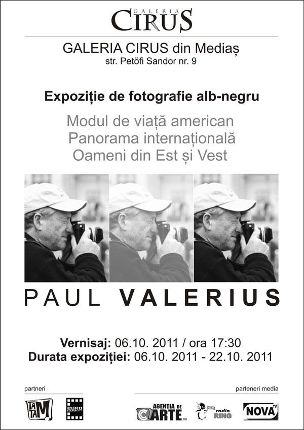 Expoziția de fotografie alb-negru, PAUL VALERIUS @ Galeria Cirus Mediaș