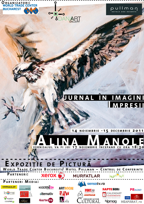 "Alina Manole, ""IMPRESII – jurnal în imagini"" @ DanaArtGallery & Hotel World Trade Center, Pullman"