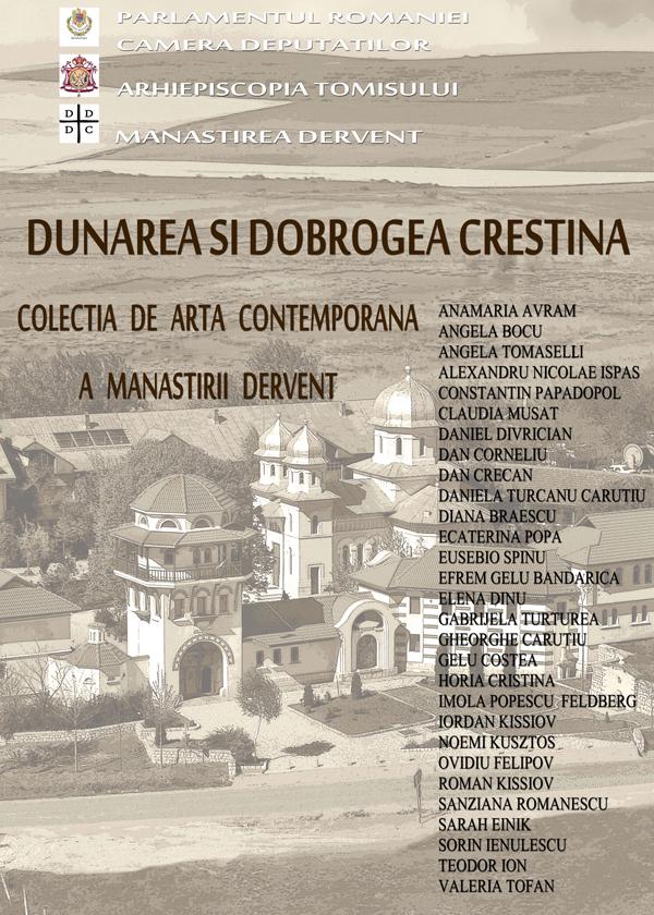 Expoziția DUNAREA și DOBROGEA CREȘTINĂ @ Parlamentul României