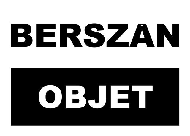 "Zsolt BERSZAN, ""OBJET"" @ BAZIS contemporary art space, Fabrica de Pensule Cluj-Napoca"