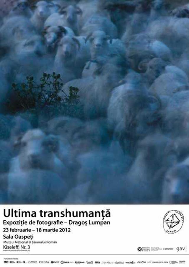 """Dragoş Lumpan """"Ultima transhumanţă"""" expoziţie de fotografie @  Muzeul Naţional al Ţăranului Român"""