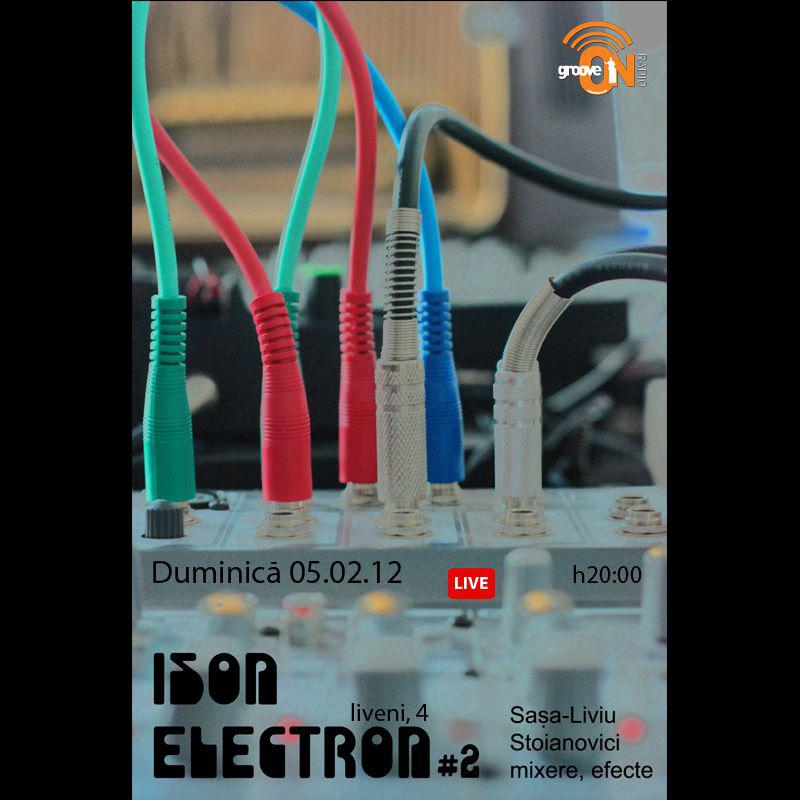 ISON ELECTRON #2 – crearea de sunete fără surse externe