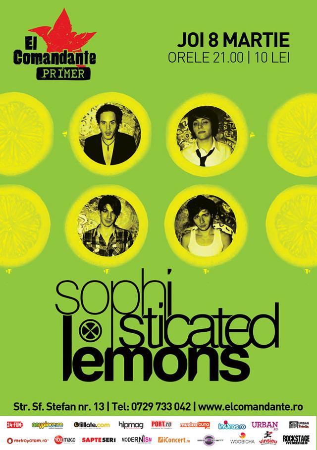 Sophisticated Lemons for sophisticated ladies @ El primer Comandante București
