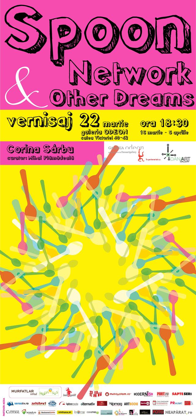"Corina Sârbu ""Spoon Network and Other Dreams"" @ DanaArt Gallery şi Galeria Odeon"