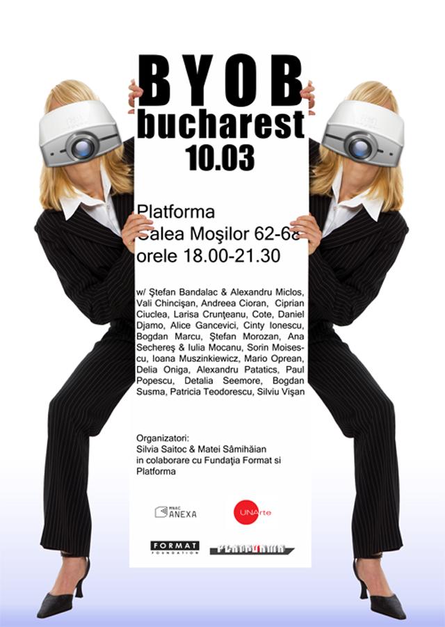 BYOB Bucharest @ Platforma, MNAC-Anexa