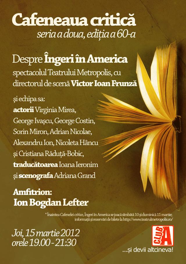 Despre Îngeri în America la Cafeneaua critică!