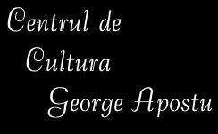 """Centrul de Cultură """"George Apostu"""" Bacău"""