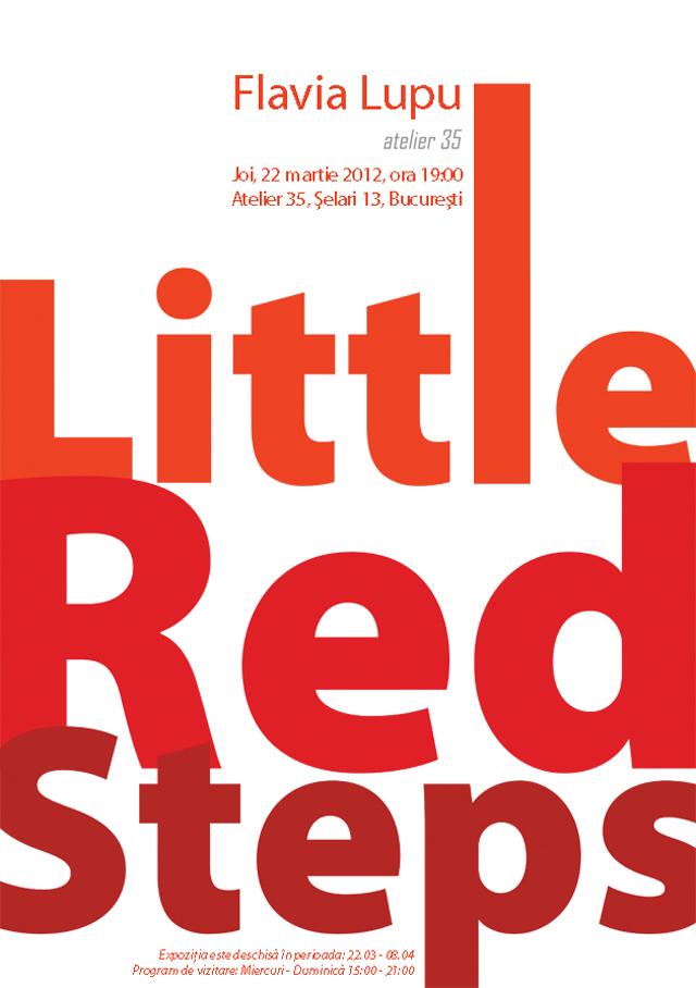 """Little Red Steps"", obiect și instalație de Flavia Lupu @ Atelier 35"