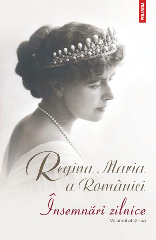 Al IX-lea volum al Însemnărilor zilnice ale Reginei Maria a României