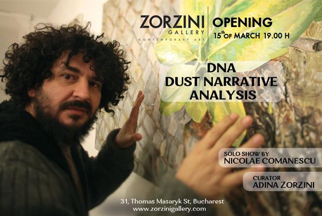 "Nicolae Comănescu opens Zorzini Gallery ""DNA : Dust Narrative Analysis"""