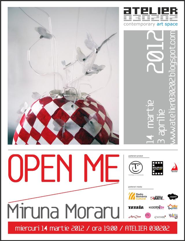 """Miruna Moraru, """"OPEN ME"""" @ ATELIER 030202"""