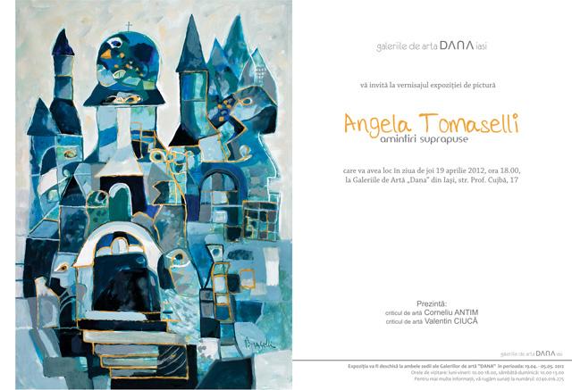 """Angela Tomaselli, """"Amintiri suprapuse"""" @ Galeriile de artă DANA Iași"""