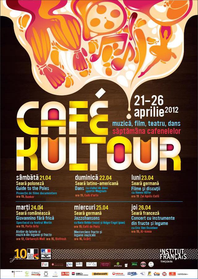 CAFÉKULTOUR 2012 – SĂPTĂMÂNA CAFENELELOR @Institutul francez şi Centrul Cultural German din Timişoara