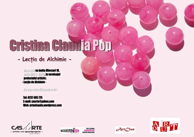"""Cristina Claudia Pop """"LECȚIE DE ALCHIMIE"""" @ Open Studio, Casa Arte, București"""