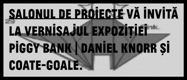 """""""Piggy Bank"""" de Daniel Knorr și Coate-Goale @ Salonul de proiecte"""