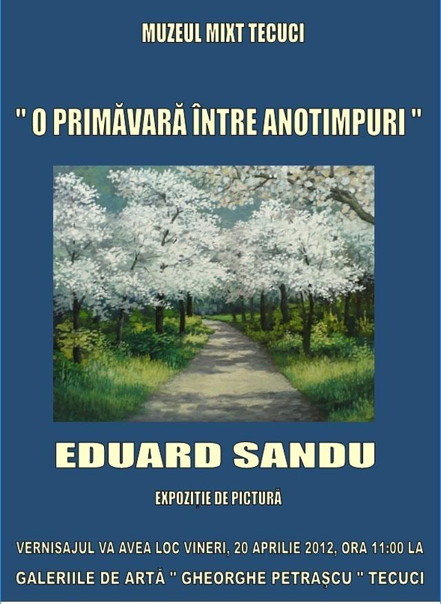 EDUARD SANDU – PICTORUL CU CINCI ANOTIMPURI
