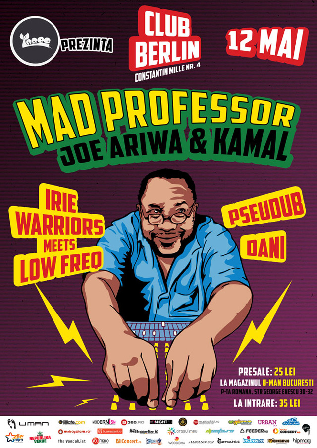 MAD PROFESSOR with JOE ARIWA & KAMAL @ Berlin Club București