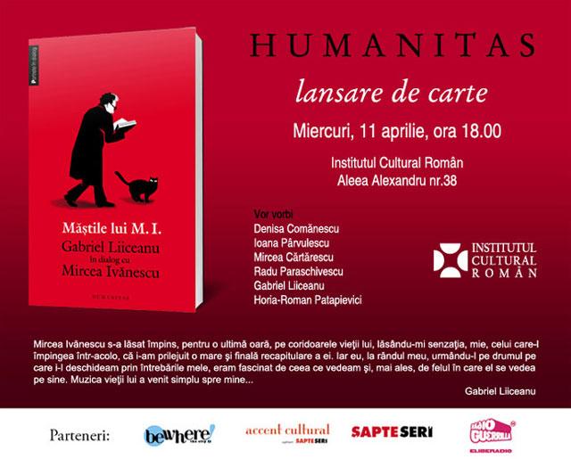 Lansare de carte: Măștile lui M.I. Gabriel Liiceanu în dialog cu Mircea Ivănescu