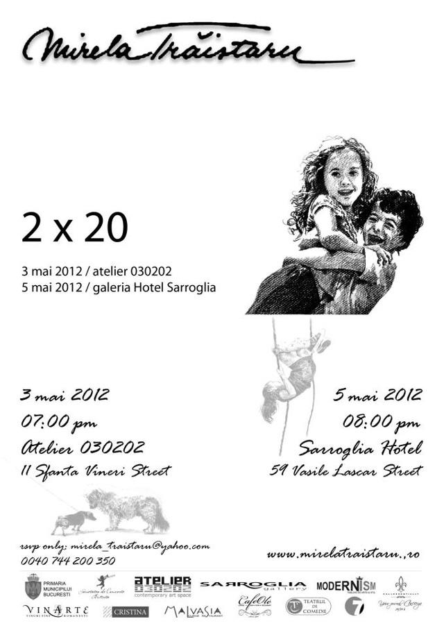"Mirela Trăistaru ""2 x 20"" @ Atelier 030202, Sarroglia Hotel"