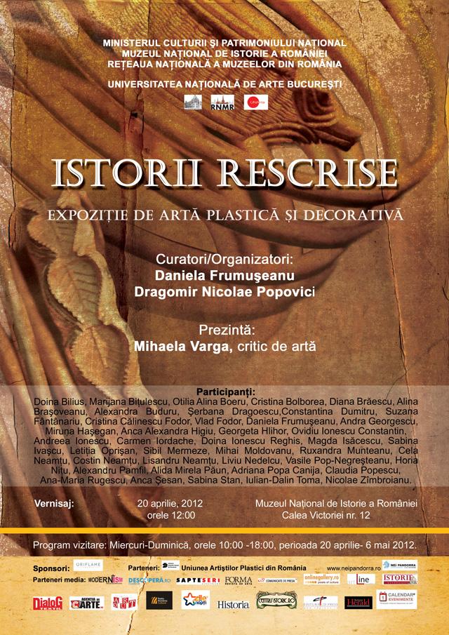 ISTORII RESCRISE, expoziţie de artă plastică şi decorativă @ Muzeul Naţional de Istorie a României