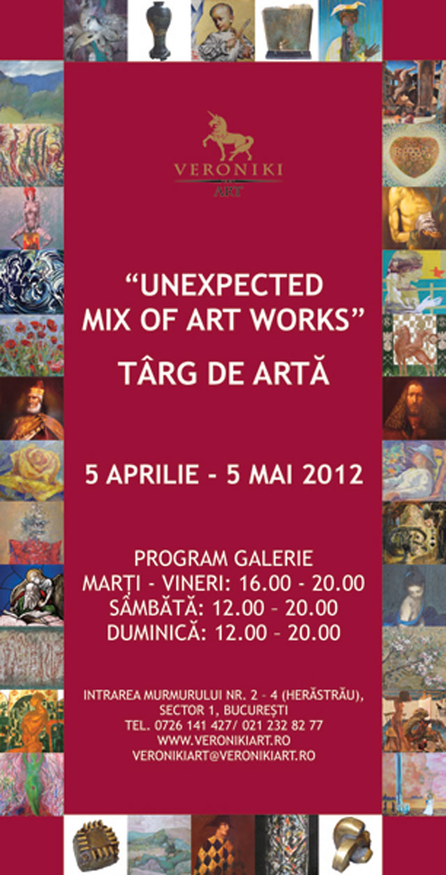 """UNEXPECTED MIX OF ART WORKS"" – TÂRG DE ARTĂ la Galeria Veroniki Art"