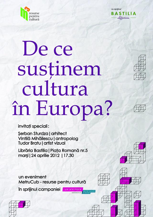 De ce sprijinim cultura în Europa? @ Librăria Bastilia din București