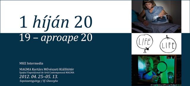 """""""19 – aproape 20"""" expoziția Academiei de Arte Plastice din Budapesta, Departamentul Intermedia"""