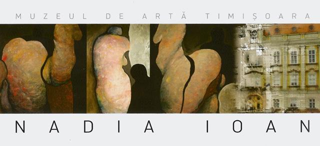 """Nadia Ioan, """"Feminitate"""" @ MUZEUL DE ARTĂ TIMIȘOARA"""