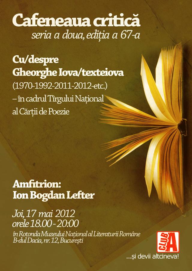 Gheorghe Iova la Cafeneaua critică – joi, la Muzeul Literaturii, în cadrul Tîrgului Național al Cărții de Poezie