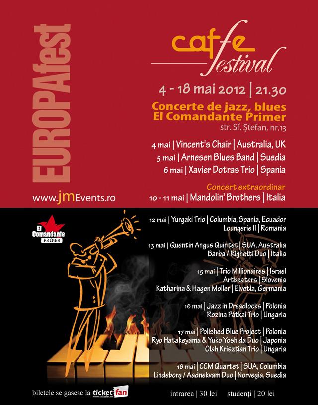 EUROPAfest -Cafe Festival  @ El Comandante Primer București