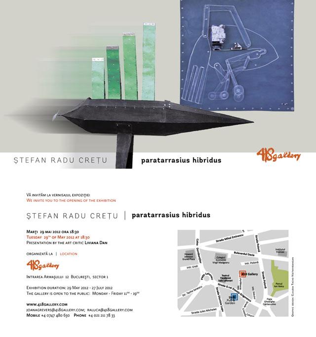 "Ștefan Radu Crețu ""Paratarrasius Hibridus"" @ 418 Contemporary Art Gallery"