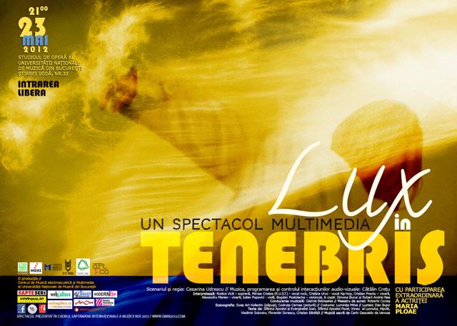 Spectacol multi-media LUX IN TENEBRIS: artiști, păpuși, interacţiuni audio-vizuale, tehnologie de vârf @ Săptamâna Internațională a Muzicii Noi