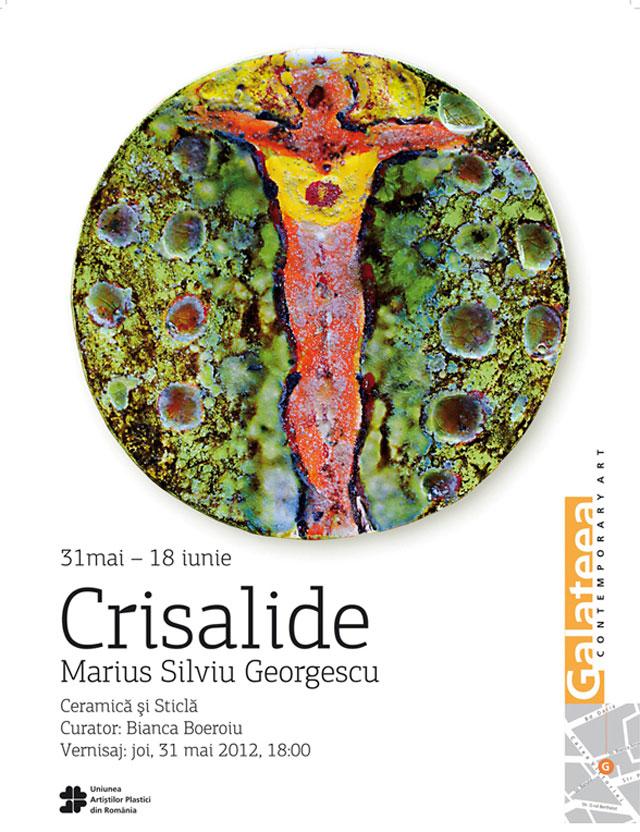 """Marius Silviu Georgescu """"Crisalide"""" @ Galeria Galateea, București"""