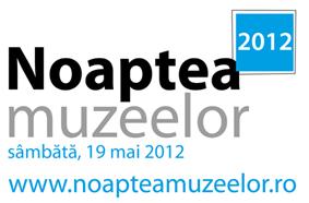 Se apropie a opta ediție a Nopții Muzeelor: 19 mai 2012