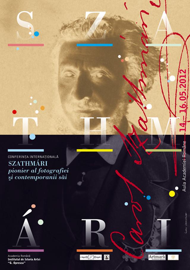 """SZATHMÁRI, PIONIER AL FOTOGRAFIEI ŞI CONTEMPORANII SĂI @ Institutul de Istoria Artei """"G. Oprescu"""""""