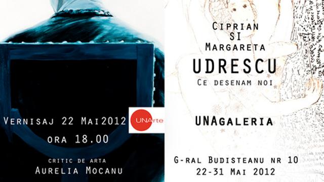 """Ciprian si Margareta UDRESCU, """"Ce desenam noi"""" @ UNAgaleria, București"""