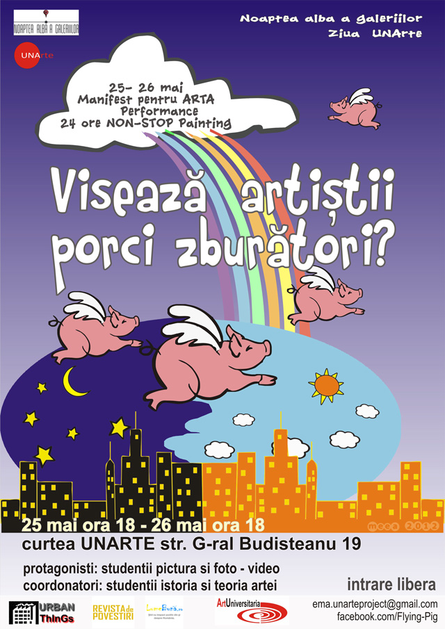 Visează artiștii porci zburători? @ Ziua UNARTE