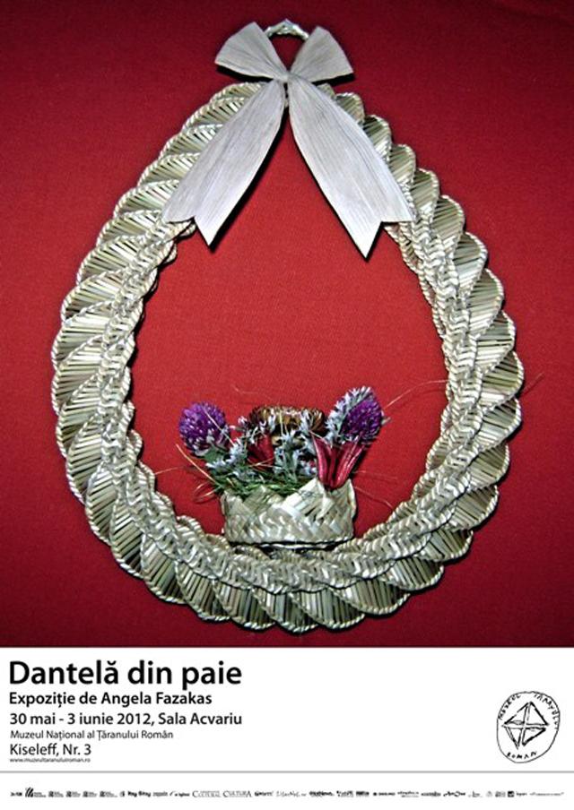 """Angela Fazakas """"Dantelă din paie"""" @ Sala Acvariu, Muzeul Naţional al Ţăranului Român"""