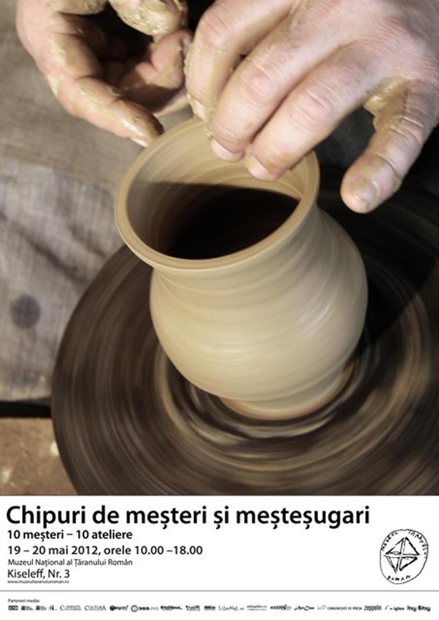 Chipuri de meşteri şi meşteşugari, 10 meşteri – 10 ateliere @ Muzeul Naţional al Ţăranului Român