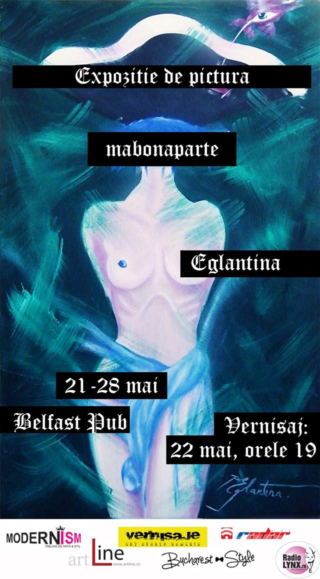 """Eglantina, expoziţia de pictură """"mabonaparte"""" @ Belfast Pub, Tg-Jiu"""