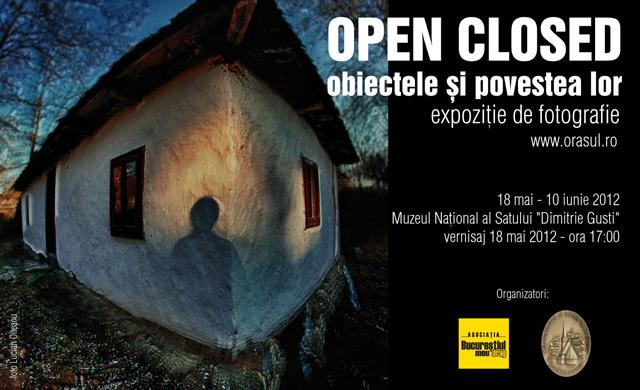 """OPEN-CLOSED, obiectele și povestea lor, expoziție de fotografie @ Muzelul Național al Satului """"Dimitrie Gusti"""""""