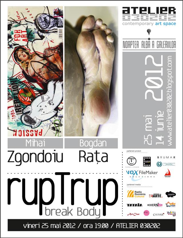 rupTrup / break Body: Bogdan Rața & Mihai Zgondoiu @ ATELIER 030202
