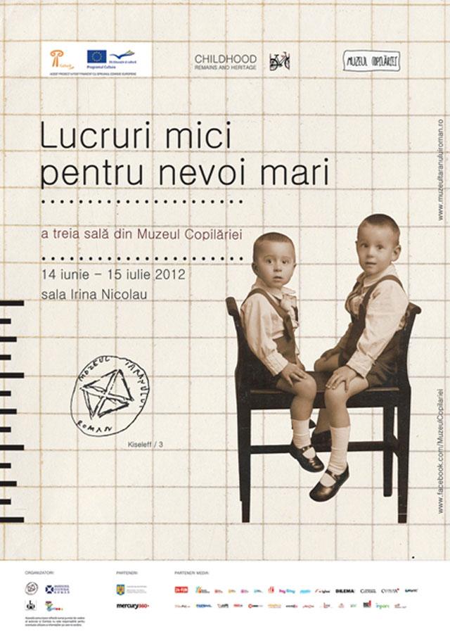 Muzeul Copilăriei, Lucruri mici pentru nevoi mari @ Muzeul Naţional al Ţăranului Român