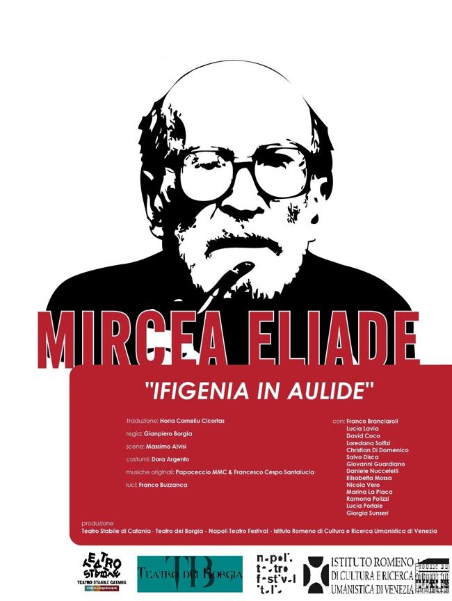 """Piesa """"Ifigenia în Aulida"""" de Mircea Eliade montată în premieră absolută în Italia  IRCCU Veneţia, coproducător al spectacolului realizat de Teatro Stabile din Catania"""