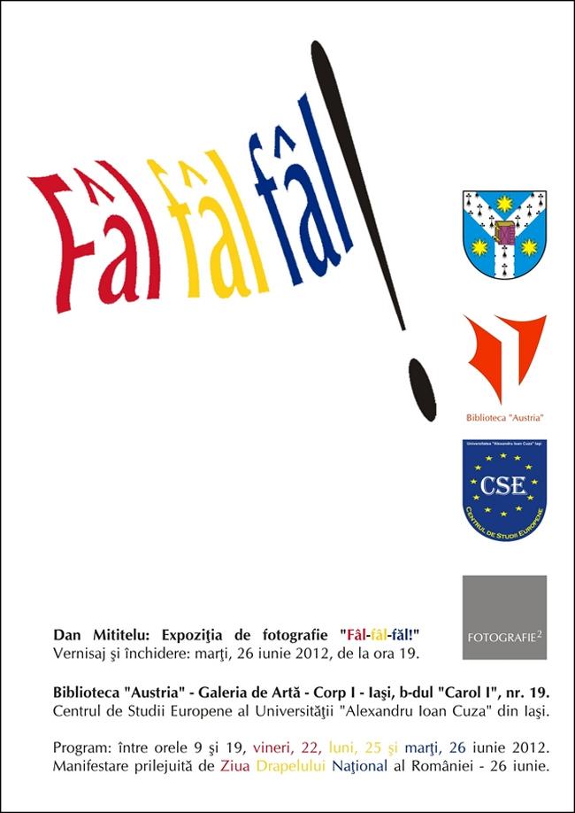 """Dan Mititelu, expoziţie de fotografie """"Fâl-fâl-fâl!"""" @ Biblioteca """"Austria"""" din Iaşi"""